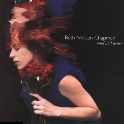 Sand and Water - Beth Nielsen Chapman   Songs, Reviews