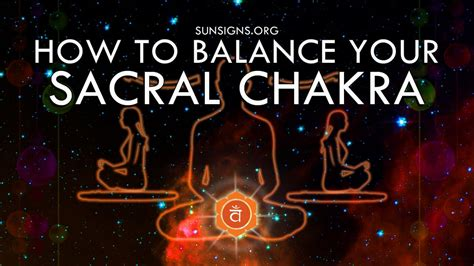 How To Balance Your Sacral Chakra? | SunSigns